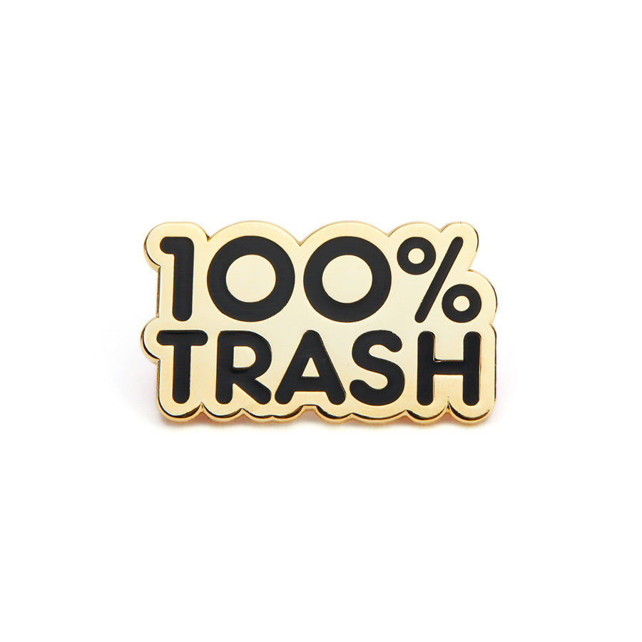 100% Trash Pin