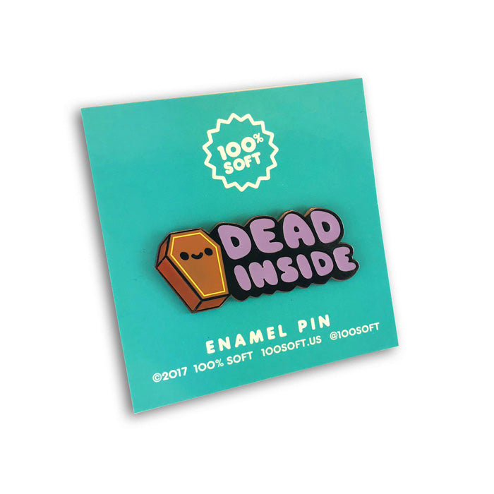 Dead Inside Enamel Pin