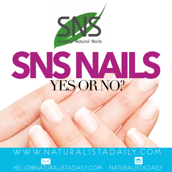 SNS Nails...Yes or No?