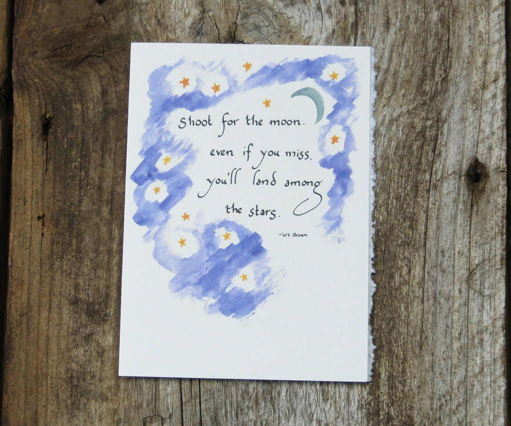 Shoot For The Moon Quote Card