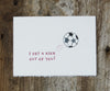 Soccer Friendship & Love Card
