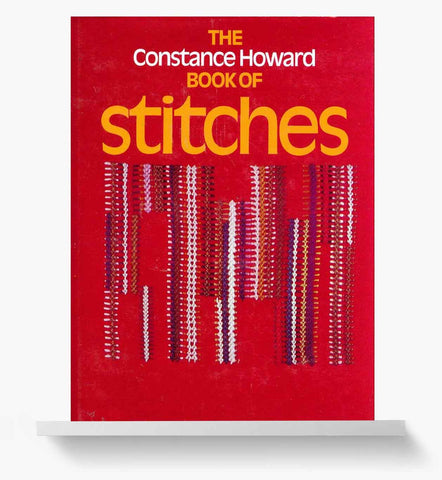 Constance Howard Book of Stitches