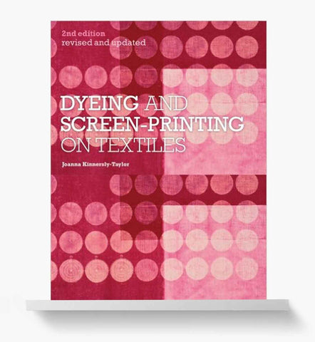 Dyeing and Screen-printing book