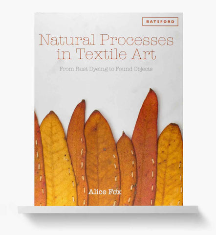 Natural Processes in Textile Art book