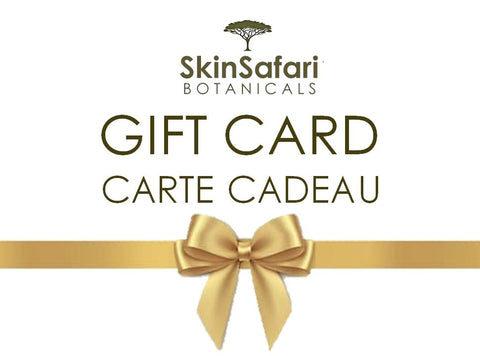 Gift Card Certificates Skin Safari Botanicals Natural Bath and Body Products