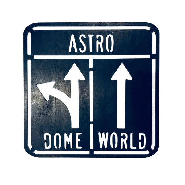 Astro Dome/World Sign