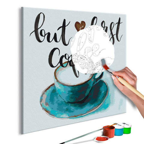 DIY canvas painting - But First Coffee