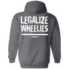 Legalize Wheelies Hoodie (Rear) - RevMafia