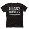 Legalize Wheelies (front) - RevMafia
