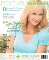 As seen in Positively Green Magazine August 2008 issue.