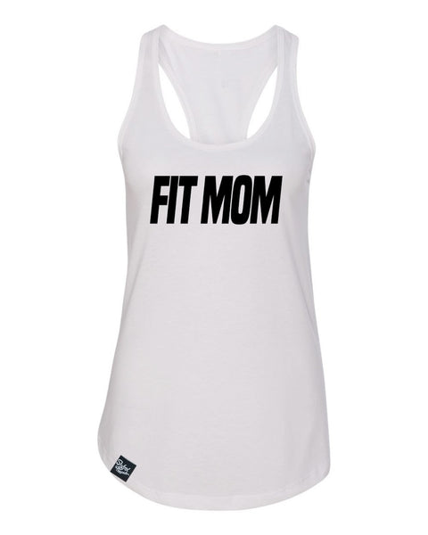 "Fit Mom White Racerback Tank "" JUST A FEW XL LEFT"""