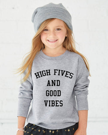 High Fives and Good Vibes Sweatshirt