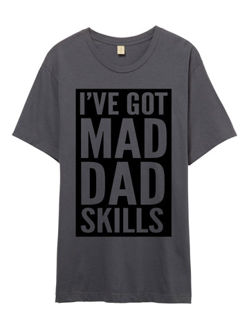 Mad Dad Skills Tshirt