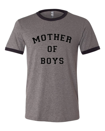 Mother of Boys Grey Ringer