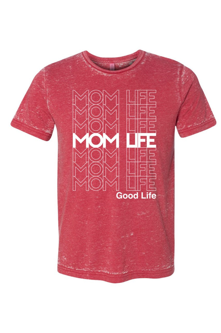 Mom Life Good Life Red Tee ' CLOSEOUT'