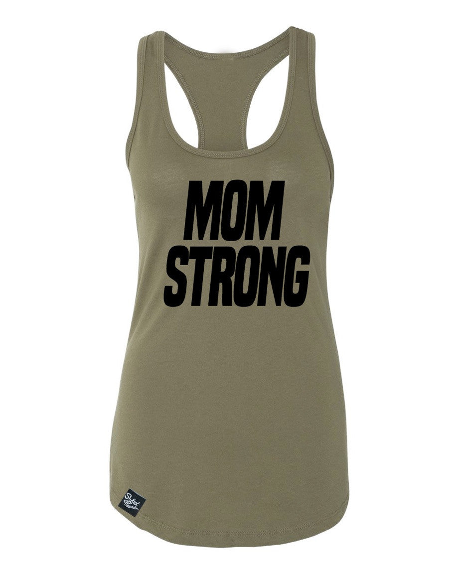 Mom Strong Green Racerback Tank