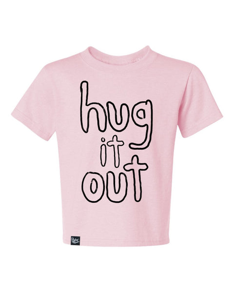 Hug It Out Pink Tee