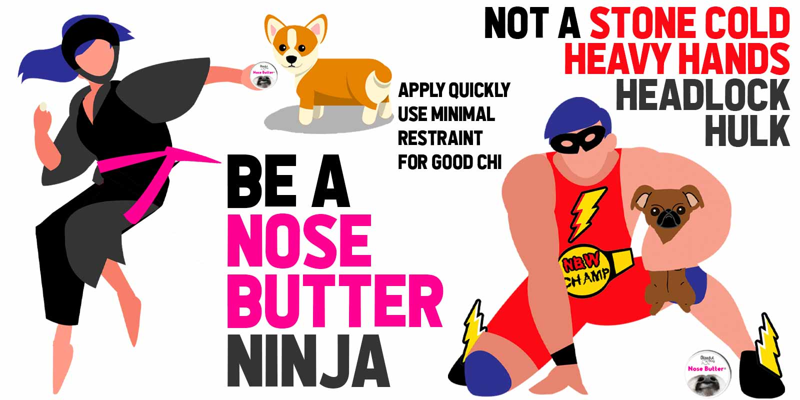 Be a Nose Butter Ninja