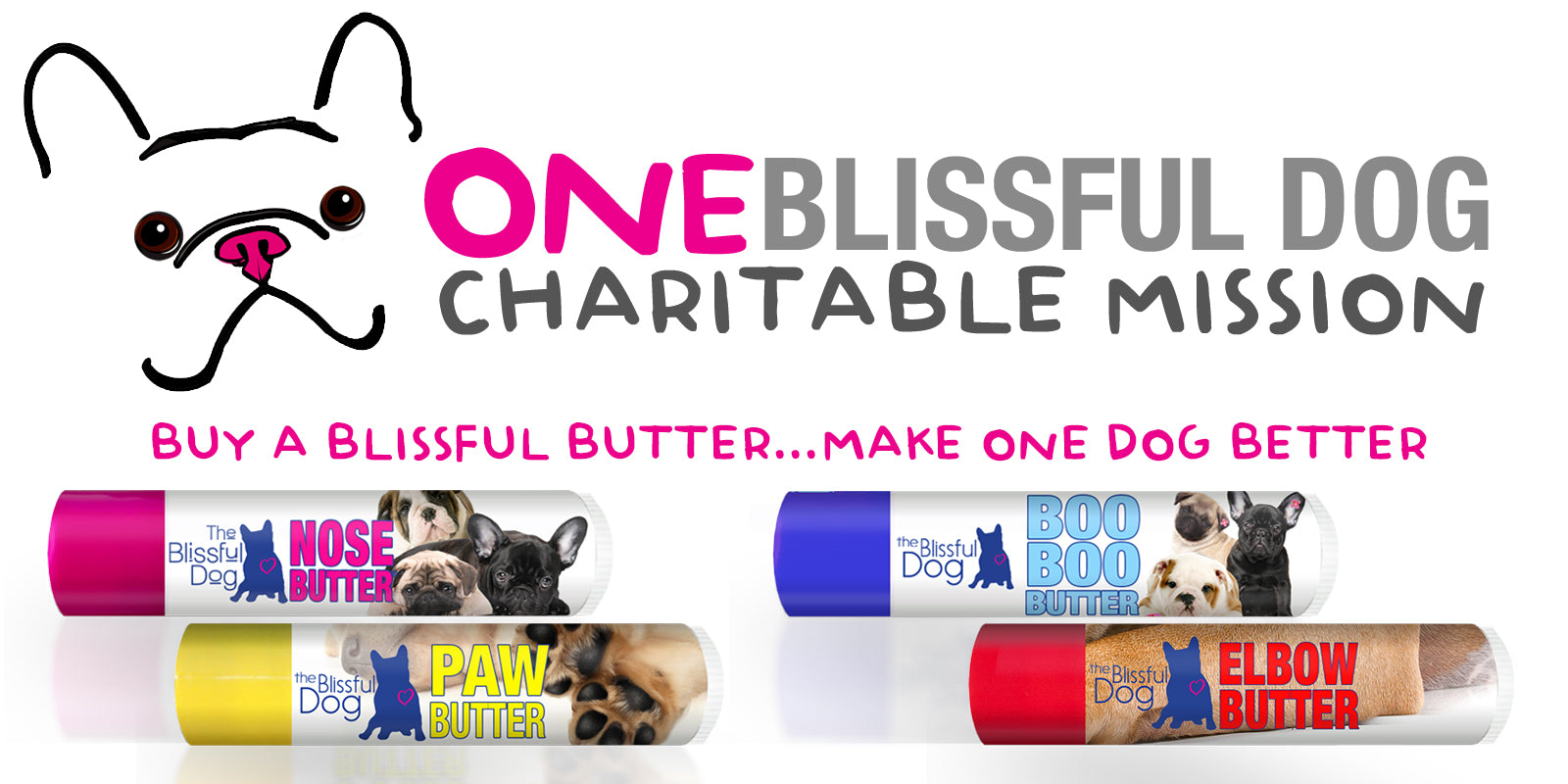 HELP ONE BLISSFUL DOG