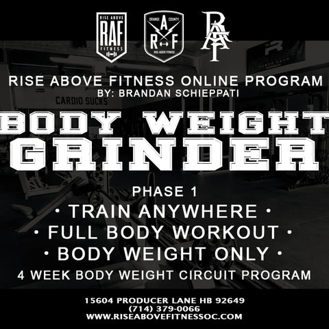 BODY WEIGHT GRINDER Online Program