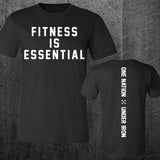 """FITNESS IS ESSENTIAL"" Tee - PRE ORDER"