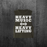 """HEAVY MUSIC HEAVY LIFTING"" Women's Custom Cut Crop Muscle Tee"