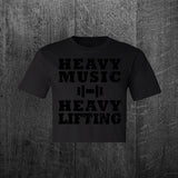 """HEAVY MUSIC HEAVY LIFTING"" Women's Custom Cut Crop Tee"