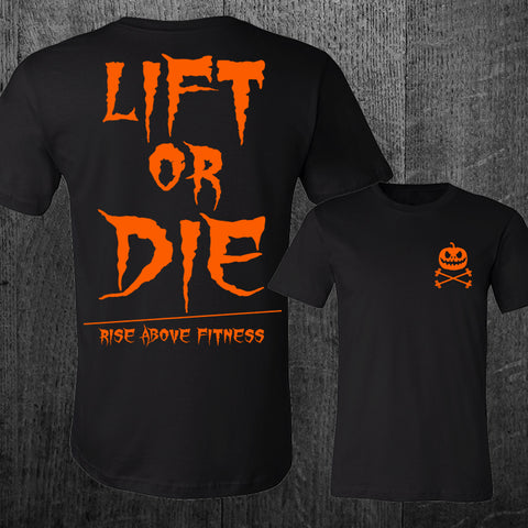 "LIMITED ""LIFT OR DIE"" Halloween Tee"