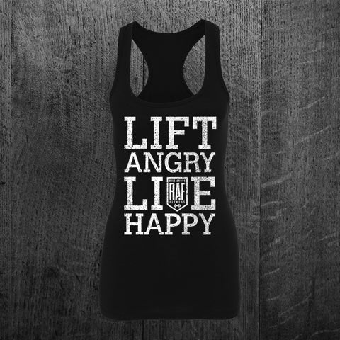 """LIFT ANGRY LIVE HAPPY"" Racerback"