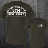 """SUPPORT YOUR LOCAL GYM"" Tee"