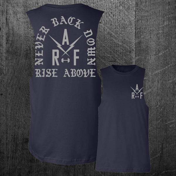 """NEVER BACK DOWN"" Custom Cut Muscle Tee"