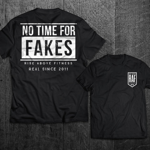 """NO TIME FOR FAKES"" Tee"