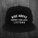 """SUPPORT YOUR LOCAL LIFTERS"" Snapback Hat"