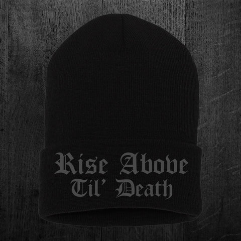"""RISE ABOVE TIL DEATH"" Flip Beanie"