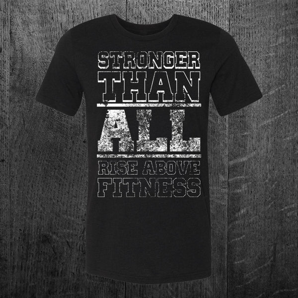 """STRONGER THAN ALL"" Tee"