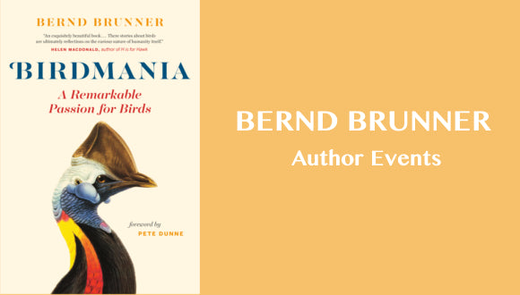 Birdmania, Bernd Brunner Book Events