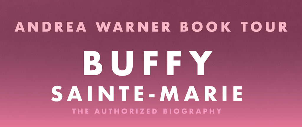 BOOK TOUR – Buffy Sainte-Marie: The Authorized Biography