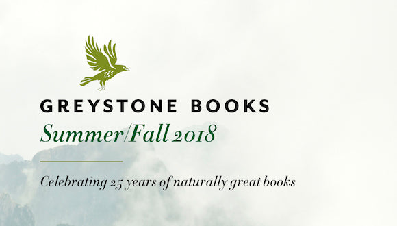 Greystone's Summer/Fall 2018 Catalogue Reaches For New Heights
