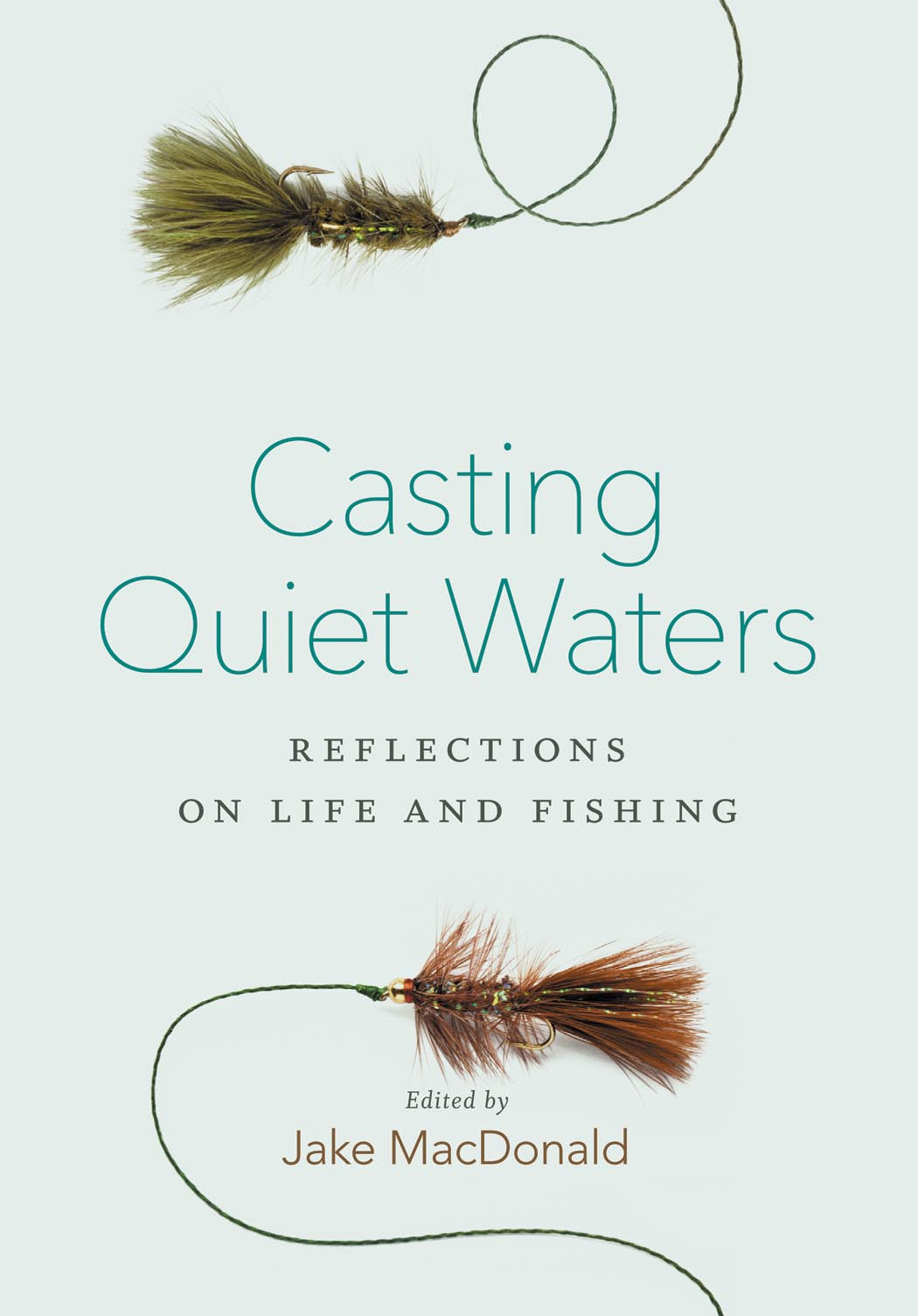 Casting Quiet Waters
