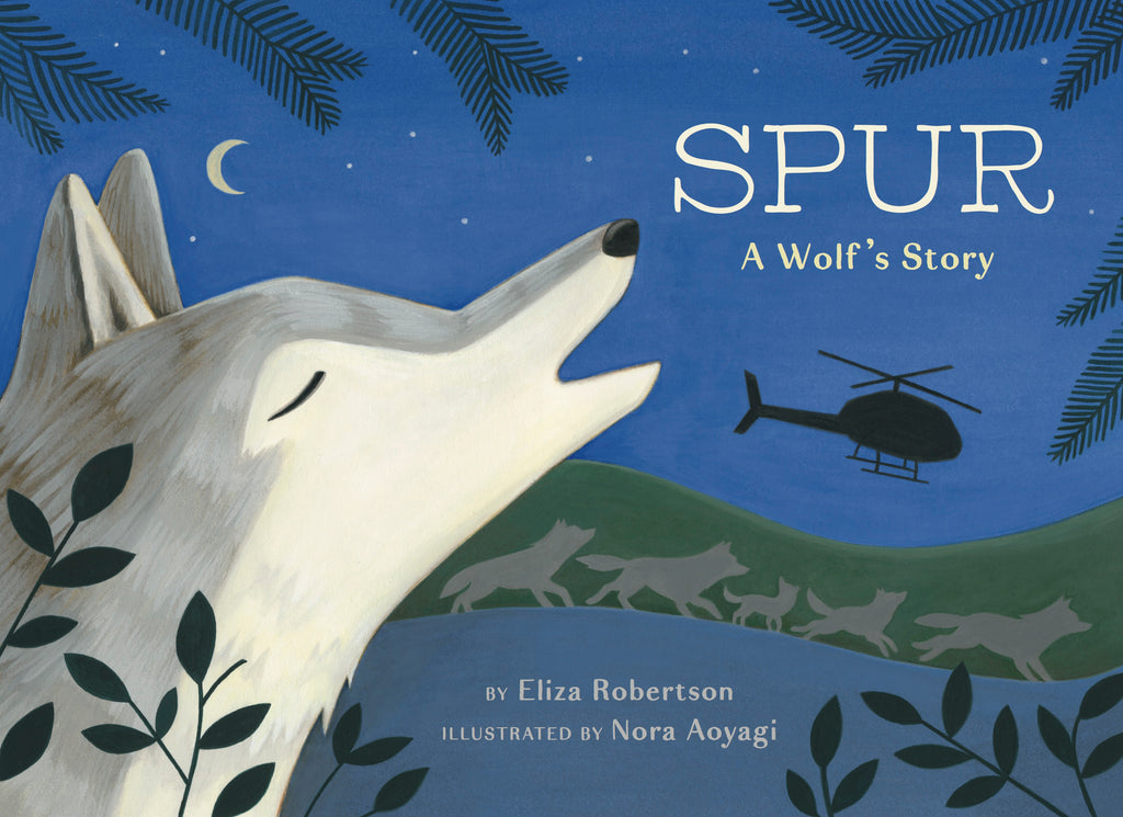 Spur, a Wolf's Story