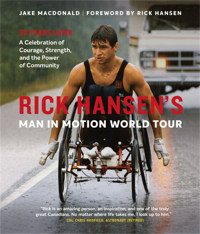 Rick Hansen's Man In Motion World Tour