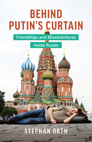 Behind Putin's Curtain