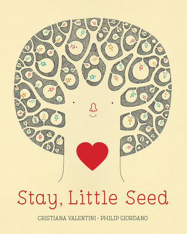 Stay, Little Seed