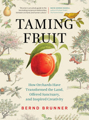 Taming Fruit