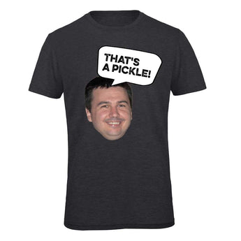 That's a pickle! DauT t-shirt - limited time offer