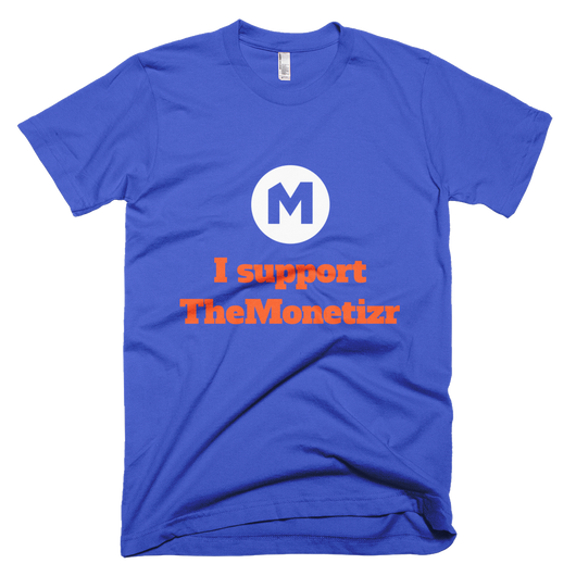 Support TheMonetizr T-Shirt