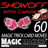 AJ Magic Show off With Cards - The Complete Course In Card Magic Moves by Magic Makers