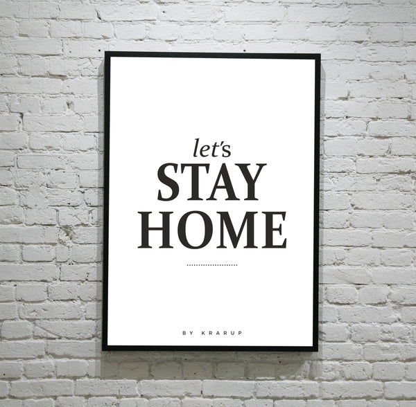 LET´S STAY HOME PLAKAT