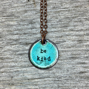 """Be Kind"" Necklace in Turquoise"