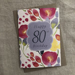 FLORAL 80TH BIRTHDAY CARD